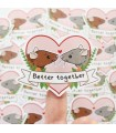 'Better together' sticker